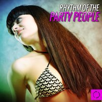 Rhythm of the Party People — сборник
