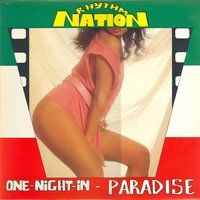 One Night in Paradise — rhythm nation