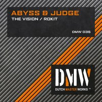 The Vision / Rokit — Abyss & Judge