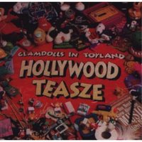 Glamdolls in Toyland — Hollywood Teasze
