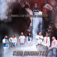 This Is Only the Beginning — Minister Marvin Brown & God Anointed