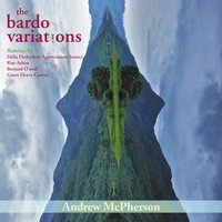The Bardo Variations — Andrew McPherson