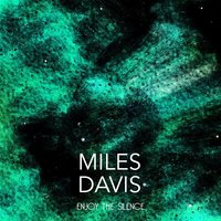 Enjoy the Silence — Miles Davis