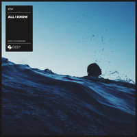 All I Know — EDX