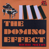 The Domino Effect — Richie Milton