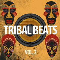 Tribal Beats, Vol. 2 — сборник