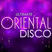 Ultimate Oriental Disco — The Oriental Groove Association
