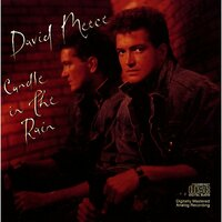 Candle In the Rain — David Meece