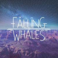 The Falling Whales — The Falling Whales