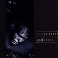 Medusa — Clan Of Xymox