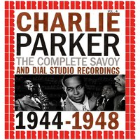The Complete Savoy And Dial Studio Recordings 1944-1948, Vol. 4 — Charlie Parker