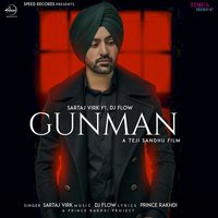 Gunman - Single — DJ Flow, Sartaj Virk
