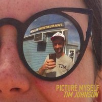 Picture Myself — Tim Johnson