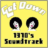 Get Down 2: 1970's Soundtrack — сборник