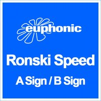 A Sign / B Sign — Ronski Speed