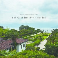 The Grandmother's Garden — Acoustic Holiday