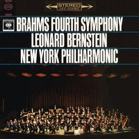 Brahms: Symphony No. 4 in E Minor, Op. 98 — Леонард Бернстайн, New York Philharmonic Orchestra