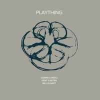 Plaything — Kent Carter, Bill Elgart, Gianni Lenoci