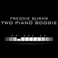 Two Piano Boogie — Freddie Burns