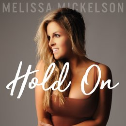 Hold On — 3 and Twenty, Melissa Mickelson
