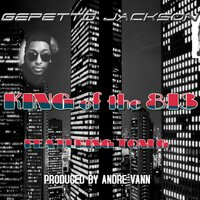 King of the 813 — Tom G, Gepetto Jackson, Andre Vann