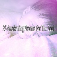 25 Awakening Storms For The Soul — Thunderstorms