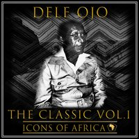 The Classic Vol. 1 — Dele Ojo