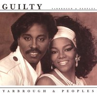 Guilty — Yarbrough & Peoples