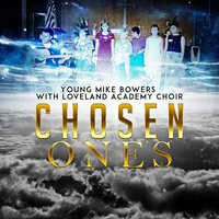 Chosen Ones — Young Mike Bowers