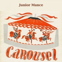 Carousel — Junior Mance