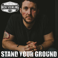 Stand Your Ground — Nick Sterling