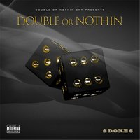 Double or Nothin' — Dub