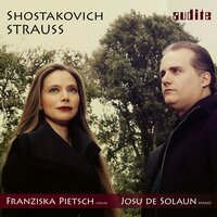 Strauss & Shostakovich: Sonatas for Violin and Piano — Franziska Pietsch, Josu de Solaun