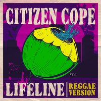 Lifeline — Citizen Cope
