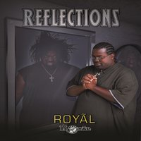 Reflections — Royal