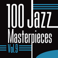 100 Jazz Masterpieces Vol.9 — сборник
