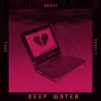 Deep Water — Nessly, Davy, the bsmnt