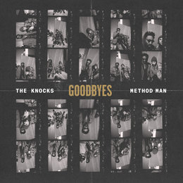 Goodbyes — The Knocks