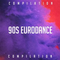90S Eurodance Compilation — Das Beste von Eurodance, Eurodance Forever, Eurodance Addiction
