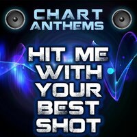 Hit Me With Your Best Shot (Intro) — Chart Anthems