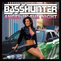 Angel in the Night — Basshunter