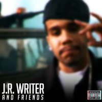 J.R. Writer and Friends — JR Writer