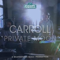 Private Moon — Carroll