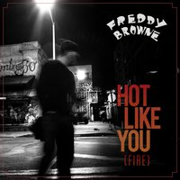 """Hot Like You (Fire)"" — Jimmy Cozier, Crystal Kay, Freddy Browne"