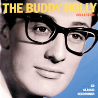 The Buddy Holly Collection — Buddy Holly