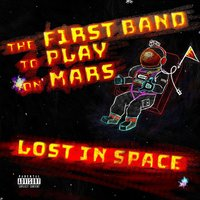 Lost in Space — The First Band to Play on Mars
