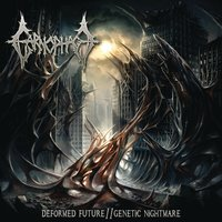 Deformed Future / Genetic Nightmare — Carnophage
