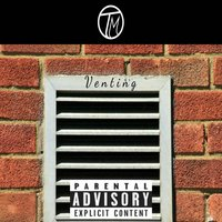 Venting — Terrell Matheny