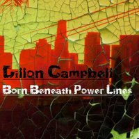 Born Beneath Power Lines — Dillon Campbell