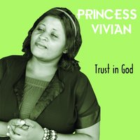 Trust in God — Princess Vivian